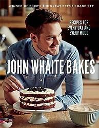 John Whaite Bakes: Recipes for Every Day and Every Mood by John Whaite (2013-09-03)