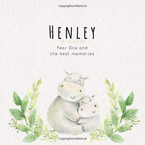 Henley Year One and the best Memories: Baby Book I Babyshower or Babyparty Gift I Keepsake I Memory Journal with prompts I Pregnancy Gift I Newborn Notebook I For the parents of Henley -