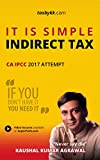 It is Simple : Indirect Tax for CA IPCC (May 2017 / Nov 2017 attempt)