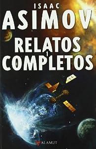 Relatos completos 1 par  Isaac Asimov