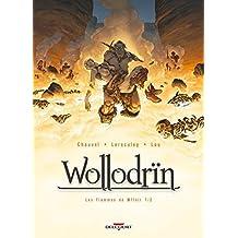 Wollodrïn, Tome 7 : Les flammes de Wffnïr