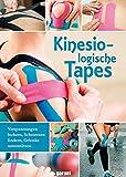 Kinesiologische Tapes - Verspannungen lockern, Schmerzen lindern, Gelenke unterstützen