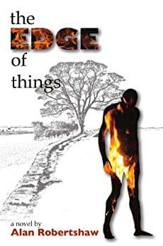 The Edge of Things by [Robertshaw, Alan]