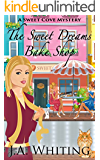 The Sweet Dreams Bake Shop (A Sweet Cove Mystery Book 1) (English Edition)