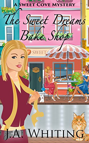 The sweet dreams bake shop a sweet cove mystery book 1 ebook the sweet dreams bake shop a sweet cove mystery book 1 by whiting fandeluxe Epub