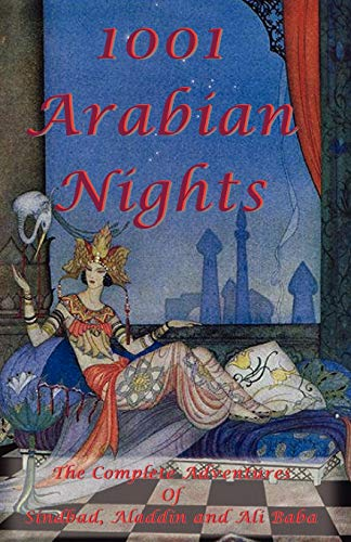 1001 Arabian Nights - the Complete Adventures of Sindbad, Aladdin and Ali Baba: Special Edition