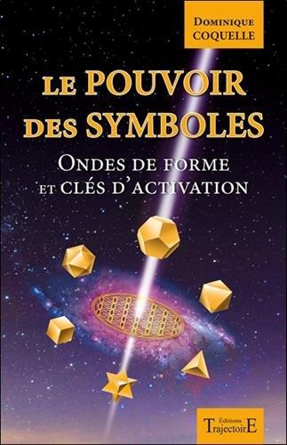 Le pouvoir des symboles - Ondes de forme et cls d'activation