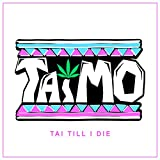 Tai Till I die (Ltd.Special Edition) - Taimo
