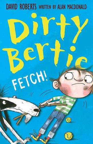 Fetch! (Dirty Bertie, Band 11)