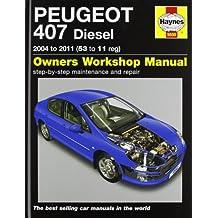 Peugeot 407 Diesel Service and Repair Manual: 2004-2011 (Haynes Service and Repair Manuals)