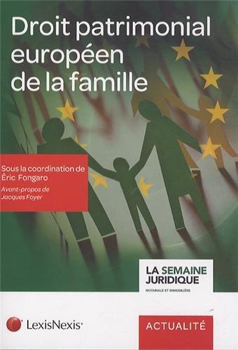 Droit patrimonial européen de la famille