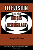 Image de Television And The Crisis Of Democracy