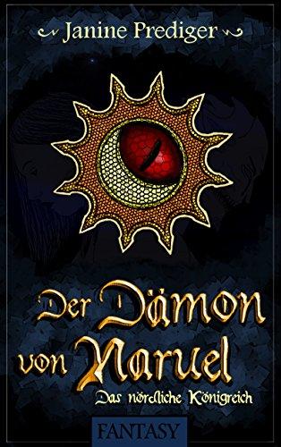 Buchseite und Rezensionen zu 'Der Dämon von Naruel: Das nördliche Königreich' von Janine Prediger