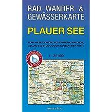 Rad-, Wander- und Gewässerkarte Plauer See: Mit Plau am See, Karow, Alt Schwerin, Malchow, Bad Stuer, Satow, Nossentiner Hütte. Maßstab 1:35.000. ... / Rad-, Wander- und Gewässerkarten, 1:35.000)