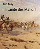 'Im Lande des Mahdi I: Menschenjäger' von Karl May