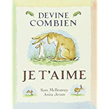 Devine Combien Je T'Aime = Guess How Much I Love You? (Lutin Poche)