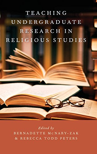Teaching Undergraduate Research in Religious Studies (AAR Teaching Religious Studies)
