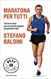 Maratona per tutti (Oscar bestsellers Vol. 2016)
