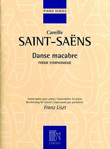 Danse Macabre Opus 40 (Nouvelle édition - Révision Franz Liszt) --- Piano
