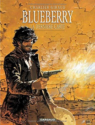 Blueberry, tome 21 : La Dernière Carte par Charlier, Giraud