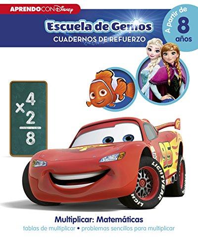 Multiplicar: Matemáticas: tablas de multiplicar · problemas sencillos para multiplicar (Disney Escuela de Genios. Cuadernos de refuerzo): (Incluye pegatinas) por Disney