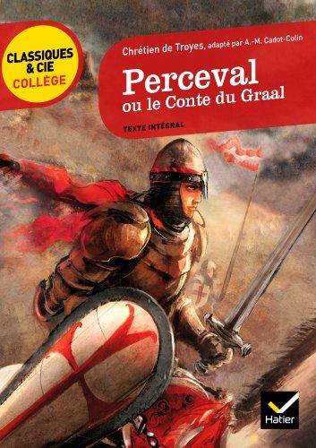 Perceval ou le Conte du Graal par Chrétien de Troyes
