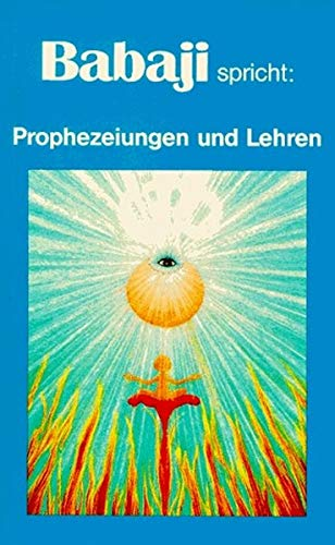 Babaji spricht: Prophezeiungen und Lehren gebraucht kaufen  Wird an jeden Ort in Deutschland