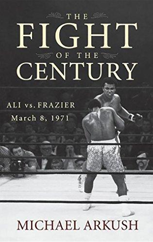Libro PDF Gratis The Fight of the Century: Ali vs. Frazier March 8, 1971