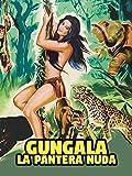 Gungala la Pantera Nuda