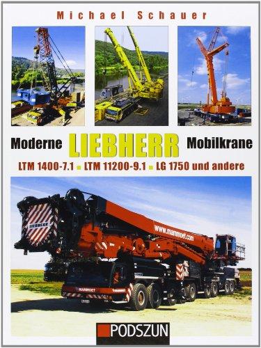 moderne-liebherr-mobilkrane-02-ltm-1400-71-ltm-11200-91-lg-1750-und-andere