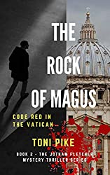 The Rock of Magus: Code Red in the Vatican (The Jotham Fletcher Mystery Thriller Series Book 2)