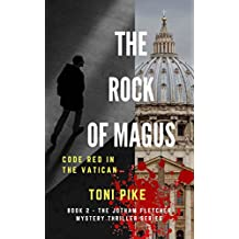 The Rock of Magus: Code Red in the Vatican (The Jotham Fletcher Mystery Thriller Series Book 2) (English Edition)