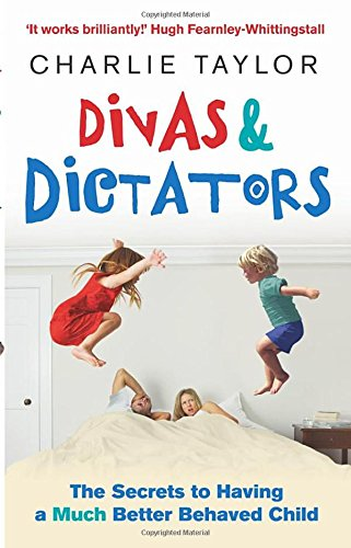divas-dictators-the-secrets-to-having-a-much-better-behaved-child