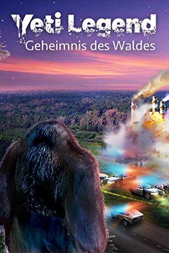 Yeti Legend Geheimnis des Waldes