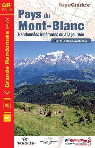 Pays du Mont-Blanc : Randonnées itinérantes ou à la journée