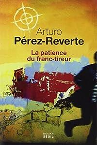 vignette de 'La patience du franc-tireur (Arturo Pérez-Reverte)'