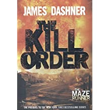 The Kill Order: Book Four; Origin (The Maze Runner Series, Band 4)