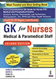 GK FOR NURSES MEDICAL & PARAMEDICAL STAFF