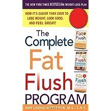 The Complete Fat Flush Program (Gittleman) by Ann Louise Gittleman (2002-12-18)