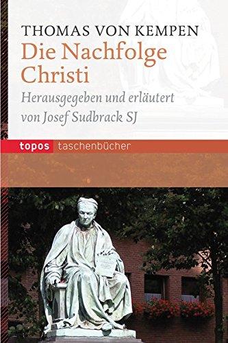 Die Nachfolge Christi (Topos Taschenbücher)