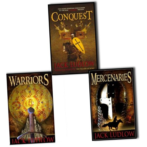 Jack Ludlow Conquest Trilogy 3 Books Set Pack RRP : 23.97 (Mercenaries, War...