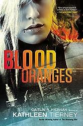 Blood Oranges (Siobhan Quinn Novels)