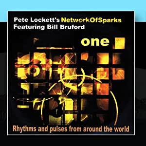 Network of Sparks 'ONE' feat Bill Bruford