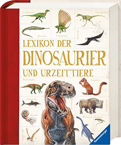 Lexikon der Dinosaurier und Urzeittiere (Dinosaurier Von A Bis Z)