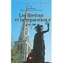 Les Bretons et la Séparation: 1795-2005