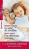 Le bébé du réveillon - Une délicieuse trahison - Troublant sentiment (Passions)