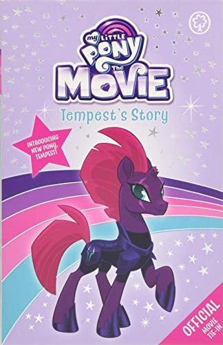 Tempest's Story (My Little Pony The Movie)
