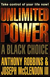 Unlimited Power: A Black Choice by Anthony Robbins (1997-02-03)