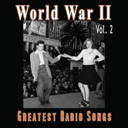 World War II - Greatest Radio ...
