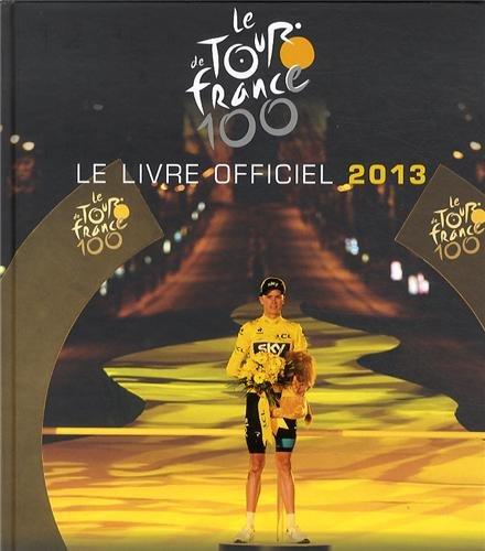100EME TOUR LIVRE OFFICIEL 2013